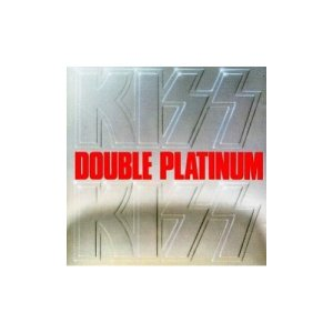"KISS ""Double Platinum"""