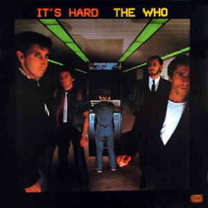 The Who - Its Hard - promo album cover pic - 1982
