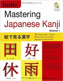 Mastering Japanese Kanji: The Innovative Visual Method for Learning Japanese Characters (CD-ROM Included)