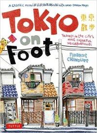 """Tokyo On Foot"" by Florent Chavouet"
